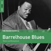 Various Artists - Rough Guide to Barrelhouse Blues  artwork