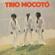 Não Adianta - Trio Mocotó