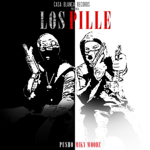 Pusho & Miky Woodz - Los Pille