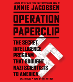 Operation Paperclip - Annie Jacobsen mp3 download