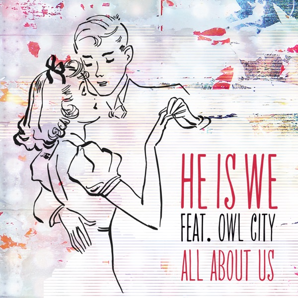 All About Us (feat. Owl City) - Single