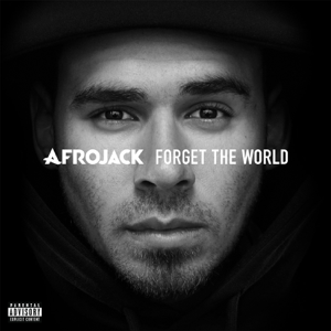 Afrojack - Forget the World (Deluxe Version)