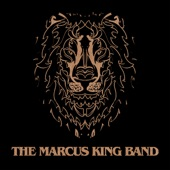 The Marcus King Band - Ain't Nothin' Wrong with That