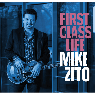 First Class Life - Mike Zito song
