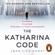 Jørn Lier Horst & Anne Bruce - translator - The Katharina Code: The Cold Case Quartet, Book 1  (Unabridged)