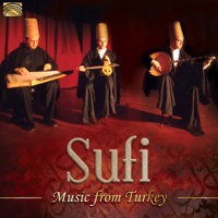 Sufi Music Ensemble - Sufi Music from Turkey artwork