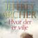 Jeffrey Archer - Hvor der er vilje (uforkortet)