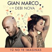 Tú No Te Imaginas (Versión Bachata) (feat. Debi Nova)