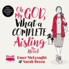 Emer McLysaght - Oh My God, What a Complete Aisling (Unabridged) artwork