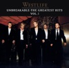 Unbreakable - The Greatest Hits, Vol. 1, Westlife