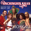 Moskau - Dschinghis Khan
