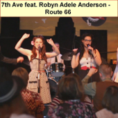Route 66 (feat. Robyn Adele Anderson)