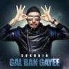 Gal Ban Gayee