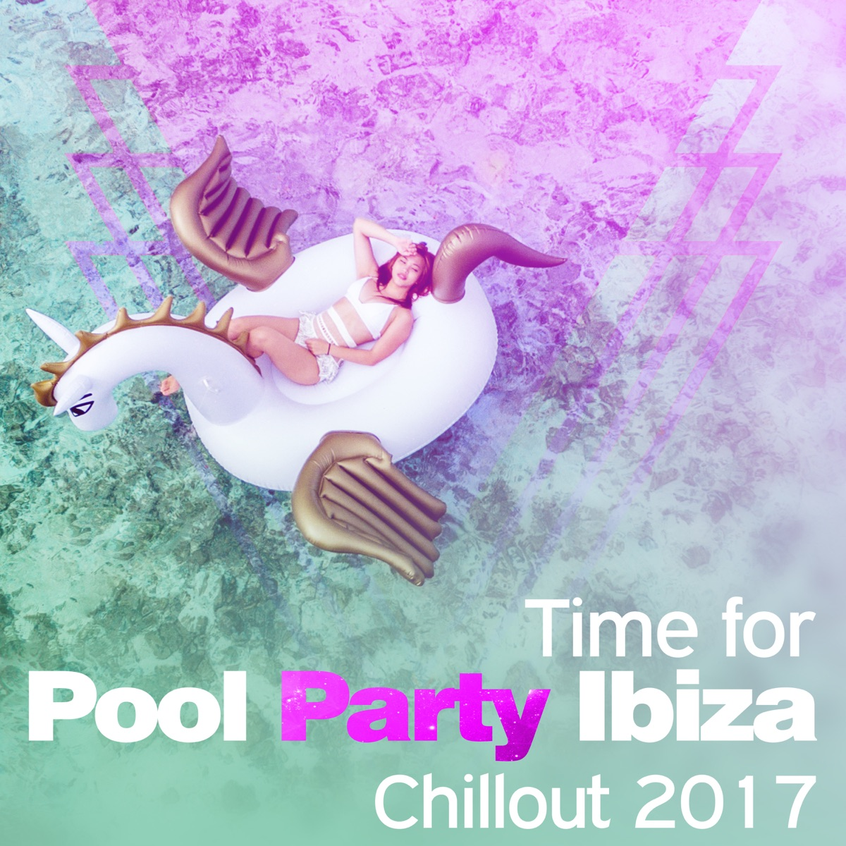 Time for Pool Party Ibiza Chillout 2017: Summer Beats