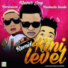 Kini Level (feat. Reminisce & Reekado Banks) [Remix] - Klever Jay