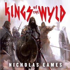 Kings of the Wyld: The Band, Book 1 (Unabridged)