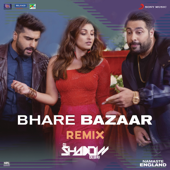 Bhare Bazaar (Remix by DJ Shadow (From
