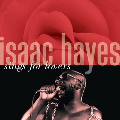 Isaac Hayes Sings for Lovers - Isaac Hayes
