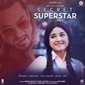 Secret Superstar (Original Motion Picture Soundtrack)-Amit Trivedi