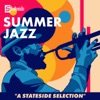 Summer Jazz: A Stateside Selection