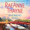 RaeAnne Thayne - Riverbend Road  artwork