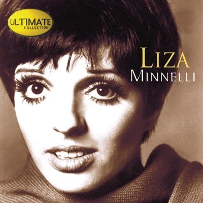 Ultimate Collection: Liza Minnelli - Liza Minnelli
