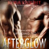 Afterglow: Upending Tad: A Journey of Erotic Discovery, Book 6 (Unabridged)