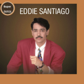 Todo Empezó - Eddie Santiago
