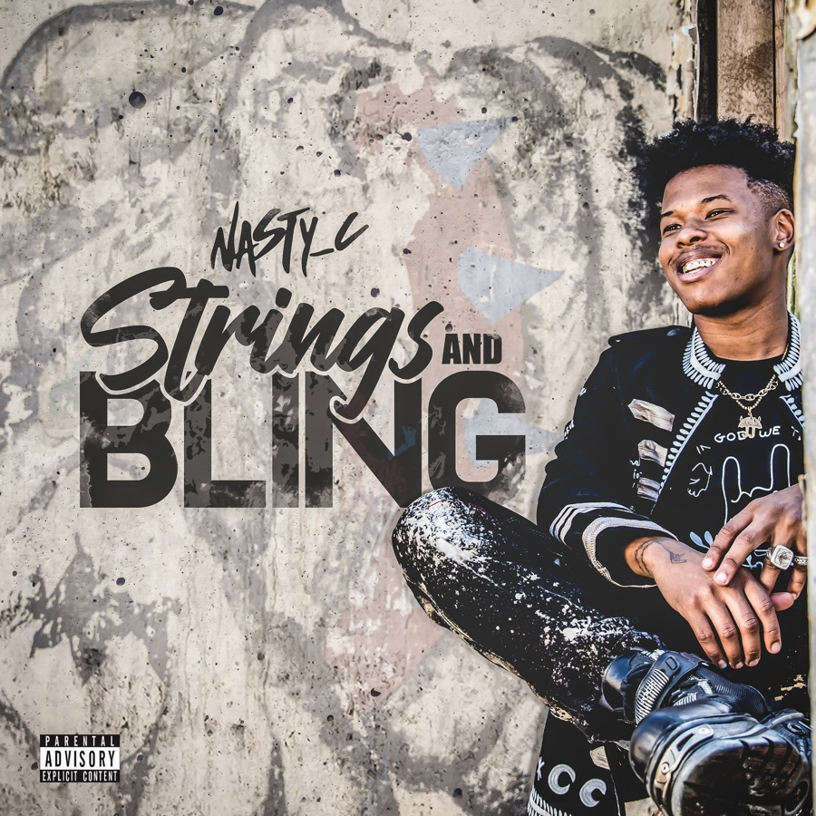 Nasty C - Strings and Bling