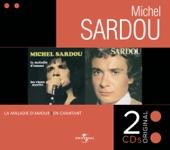 Now On Air: Michel Sardou - La Maladie D'amour