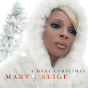 A Mary Christmas - Mary J. Blige - Mary J. Blige