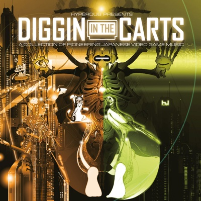 Diggin in the Carts: A Collection of Pioneering Japanese Video Game Music - Various Artists album