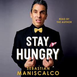 Stay Hungry (Unabridged) audiobook
