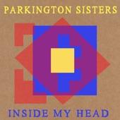 Parkington Sisters - Inside My Head