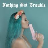 Harley Huke - Nothing but Trouble
