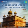 Shabads and Shlokas of Guru Tegh Bahadur Singh Ji, Vol. 2