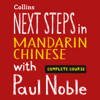 Paul Noble & Kai-Ti Noble - Next Steps in Mandarin Chinese with Paul Noble for Intermediate Learners – Complete Course  artwork
