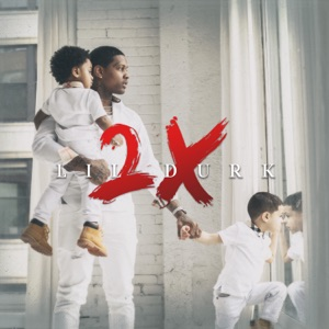 Lil Durk 2X Mp3 Download