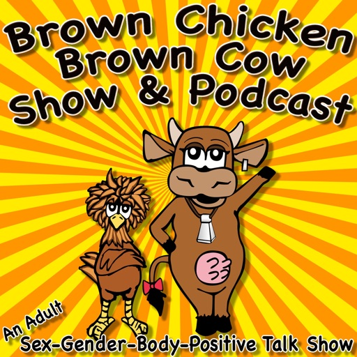Cover image of Brown Chicken Brown Cow Podcast