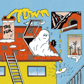 Download Town - The Fur. on iTunes (Indie Rock)