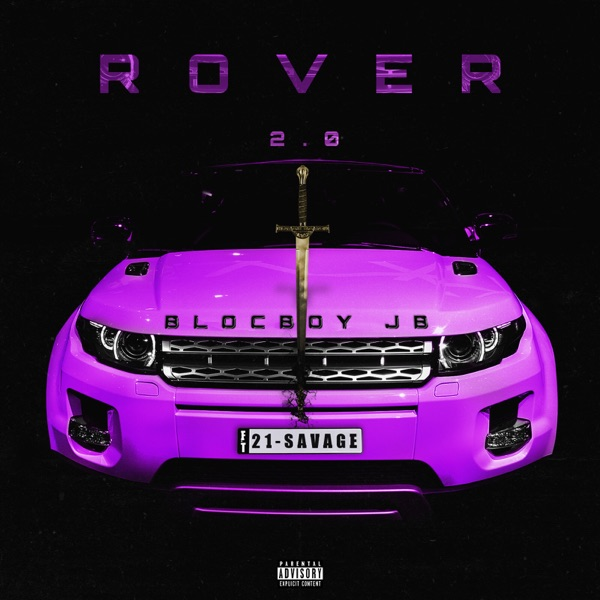 Rover 2.0 (feat. 21 Savage) - Single