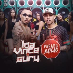 MC L da Vinte & MC Gury - Parado no Bailão feat. MC Gury