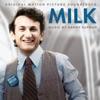 Milk Original Motion Picture Soundtrack