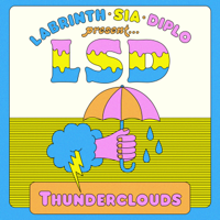 Album Thunderclouds (feat. Sia, Diplo & Labrinth) - LSD