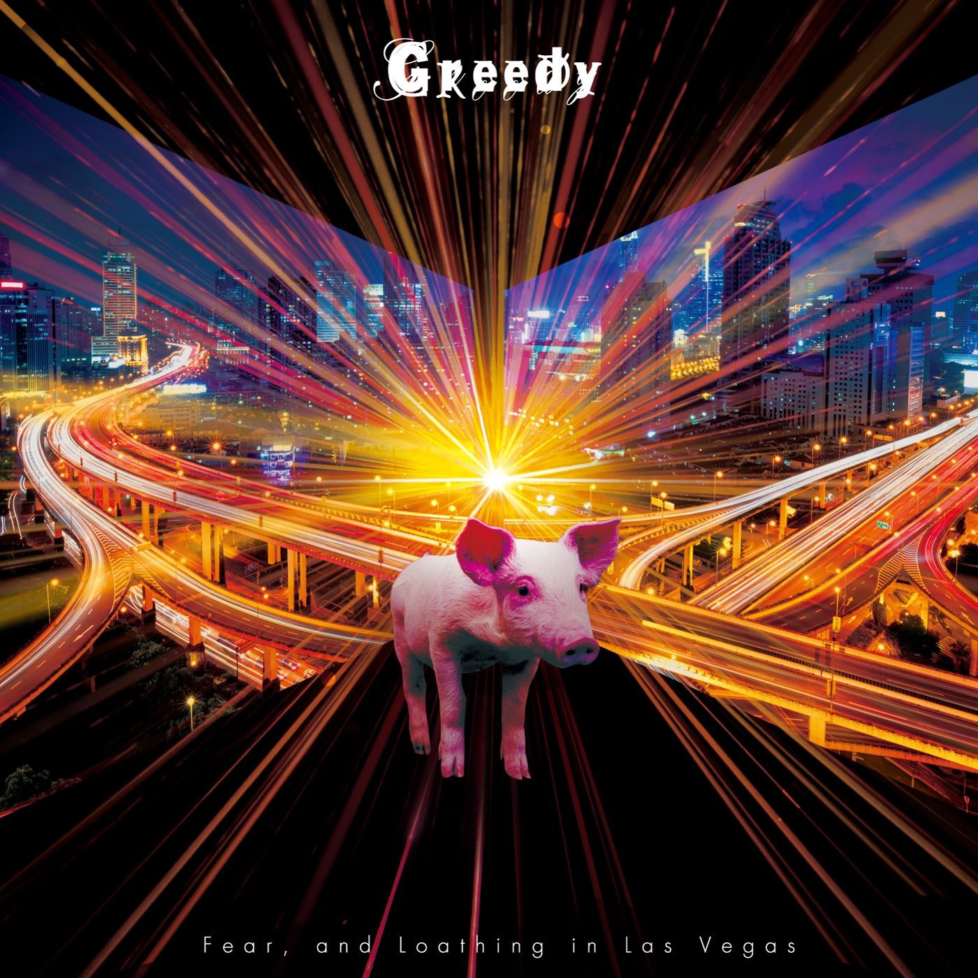 Fear, and Loathing in Las Vegas - Greedy [EP] (2018)