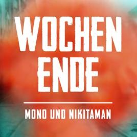 Wochenende Single Von Mono Nikitaman