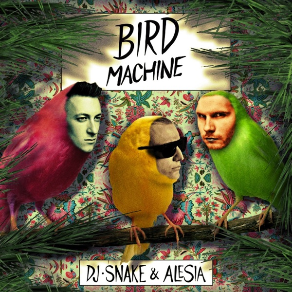 Bird Machine (feat. Alesia) - Single