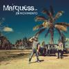 Marquess - En Movimiento Grafik
