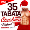 35 Tabata Christmas Workout Remixes 2018 (20 Sec. Work and 10 Sec. Rest Cycles With Vocal Cues / High Intensity Interval Training Compilation for Fitness & Workout) - Various Artists