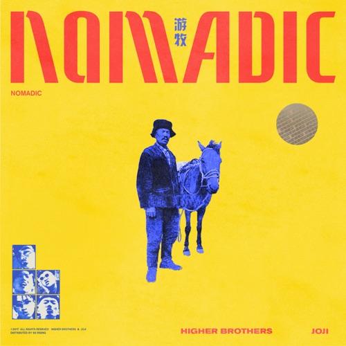 Higher Brothers - Nomadic (feat. Joji) - Single